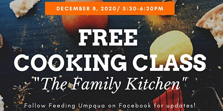 Feeding Umpqua Free Cooking Class- 'The Family Kitchen' tickets