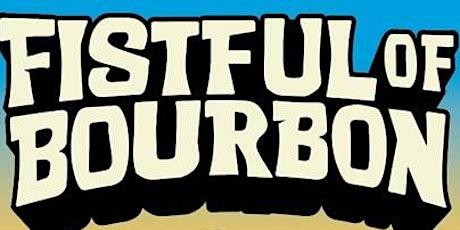 Fistful of Bourbon Presents: Three Amigos tickets