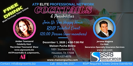 "ATP ELITE PROFESSIONAL NETWORK  ""Cocktails And Possibilities"" tickets"