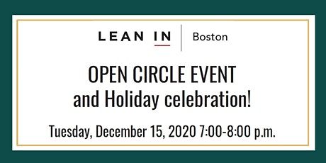 Lean In Boston Open Circles Meeting and Holiday celebration tickets