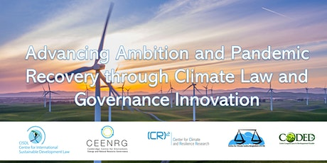 Advancing Ambition and Pandemic Recovery through Climate Law and Governance tickets