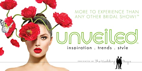 UNVEILED- The Ultimate Wedding Planning Event tickets