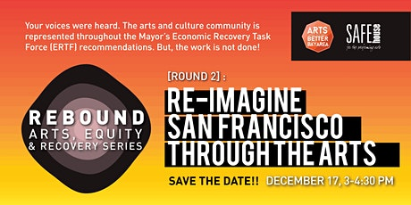 Re-imagine San Francisco Through the Arts tickets