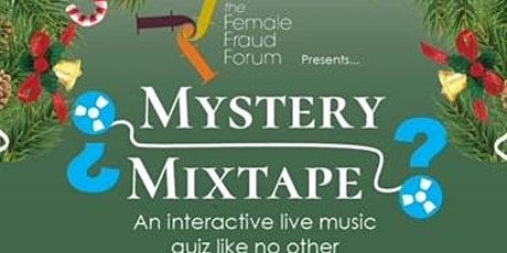 Female Fraud Forum Mystery Mixtape and Cocktails Christmas Social 2020 tickets