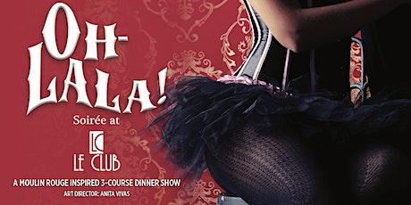 OH LA LA  - A Soirée at Le Club tickets