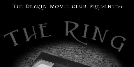 Late, late Halloween Horror Movie- The Ring tickets