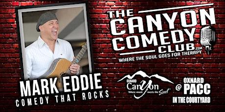 Mark Eddie -  Comedy In The Courtyard Oxnard tickets