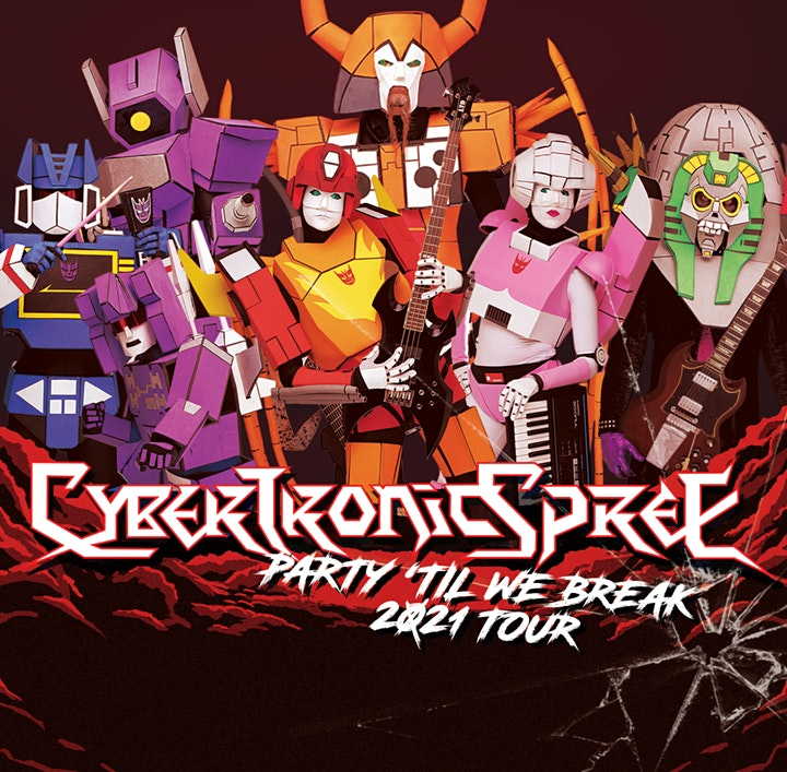 "Party 'Til We Break"" featuring THE CYBERTRONIC SPREE image"