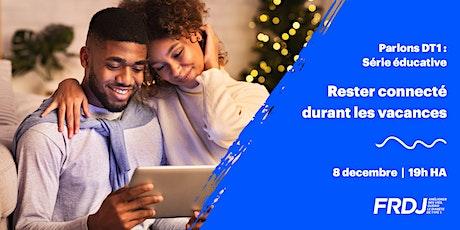 Parlons DT1 - Rester connecté durant les vacances billets