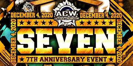 ACW 37 - Seventh Anniversary tickets