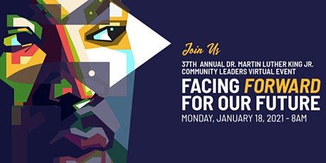 37TH ANNUAL DR. MARTIN LUTHER KING JR. COMMUNITY LEADERS VIRTUAL EVENT tickets