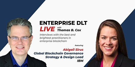 Episode 009 Enterprise DLT Live - Abigail Sirus of IBM tickets