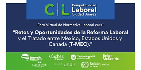 Foro Virtual - Retos y Oportunidades de la Reforma Laboral y el T-MEC boletos
