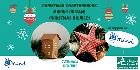 Christmas Crafternoons: Make your own Origami Baubles tickets