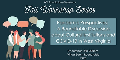 Pandemic Perspectives: A Roundtable Conversation about COVID-19 tickets