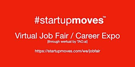 #StartupMoves Virtual Job Fair / Career Expo #Startup #Founder #Boston tickets
