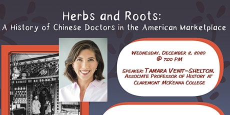 Herbs and Roots: A History of Chinese Doctors in the American Marketplace tickets