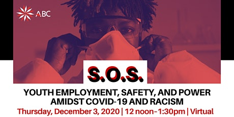 SOS: Youth Employment, Safety, and Power Amidst COVID-19 and Racism tickets