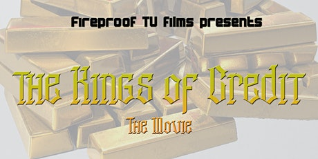 The Kings Of Credit Movie Casting Event 2 tickets