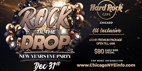 New Year's Eve Party 2022 - Rock 'Til The Drop at Hard Rock Cafe Chicago tickets