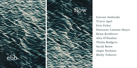 Ebb, Flow tickets