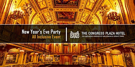 New Year's Eve Party 2022 at Congress Plaza Hotel tickets