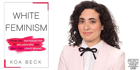 P&P Live! Koa Beck | WHITE FEMINISM with Ruby Hamad tickets