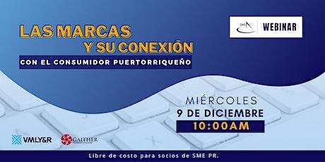 SME Webinar: Las marcas y su conexión con el consumidor puertorriqueño tickets