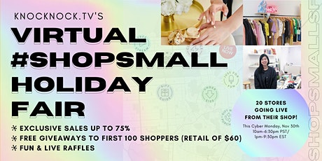 Knocknock.TV VIRTUAL #SaveSmall SF Holiday Fair 75% off + Free Giveaways! tickets