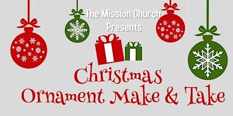 Christmas Ornament Make & Take tickets