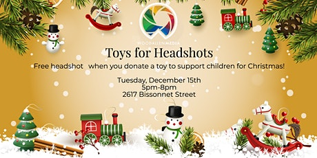 Toys for Headshots by Woodallen Media tickets