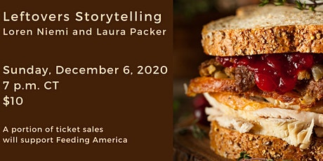 Leftovers Storytelling with Loren Niemi and Laura Packer tickets