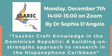 "CLAREC Meeting: ""Teacher Craft Knowledge in the Dominican Republic"" tickets"