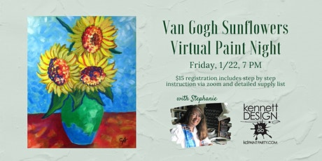 Van Gogh Sunflowers -  Virtual Paint Night with Stephanie tickets