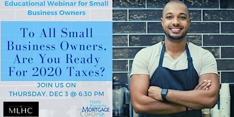 To All Small Business Owners, Are You Ready For 2020 Taxes? tickets
