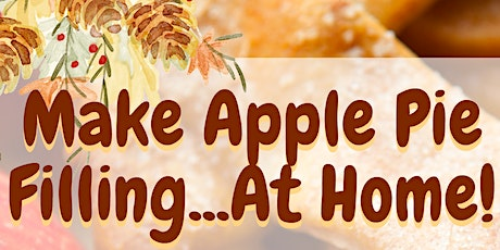 Make Your Own Apple Pie Filling Safely at Home tickets