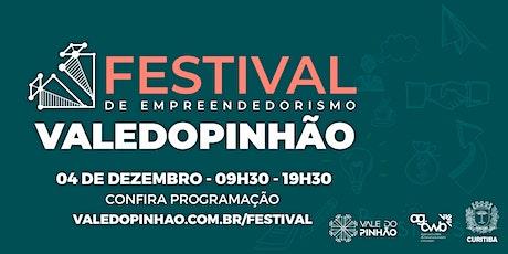 Festival de Empreendedorismo do Vale do Pinhão ingressos