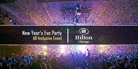 New Year's Eve Party 2022 at Hilton Chicago w/ Kiss FM & NBC 5 tickets
