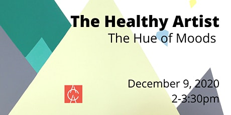 The Healthy Artist: The Hue of Moods tickets