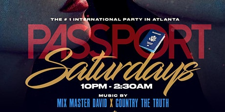 PASSPORT SATURDAYS | THE NUMBER ONE INTERNATIONAL PARTY IN ATLANTA tickets