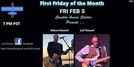 "1st FRI of the Month ~ Leif Totusek & Robert Stewart ""Live facebook Stream"" tickets"