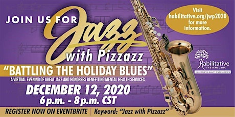"Jazz with Pizzazz: ""Battling The Holiday Blues"" tickets"