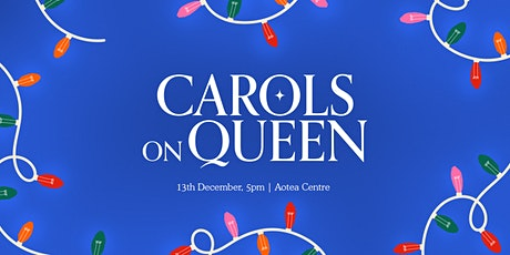 Carols on Queen 2020 tickets