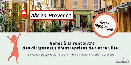 Venez découvrir le réseau business 100% féminin à Aix en Provence billets