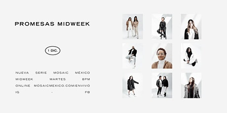 MIDWEEK | Mosaic México boletos