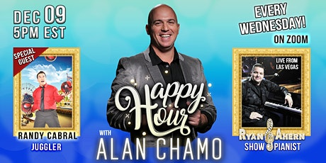 Happy Hour with Alan Chamo  | featuring Juggler Randy Cabral 12/09/2020 tickets