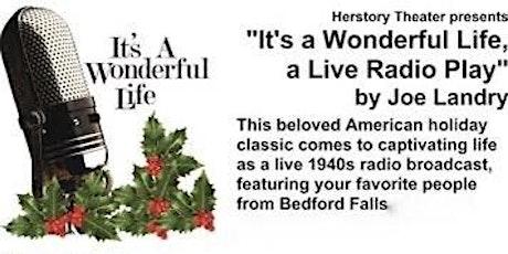 "HHH - ""It's a Wonderful Life, a Live Radio Play"" by Joe Landry tickets"