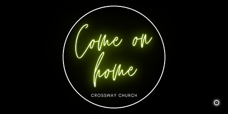 CROSSWAY CHURCH: NOVEMBER 29 -  6:30PM SERVICE tickets