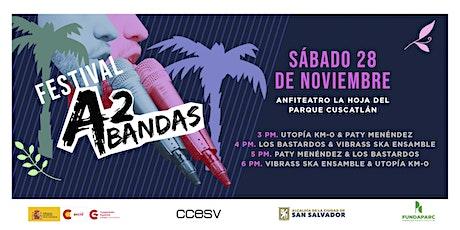 Festival A2 Bandas - Sábado tickets