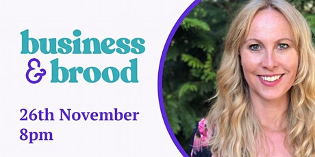 Business & Brood : Transform your life and thrive  tickets